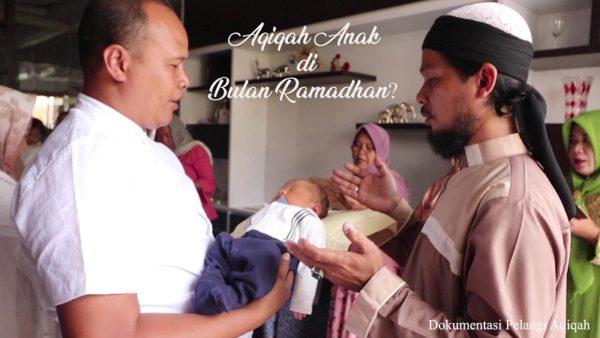 keutamaan aqiqah bulan ramadhan puasa