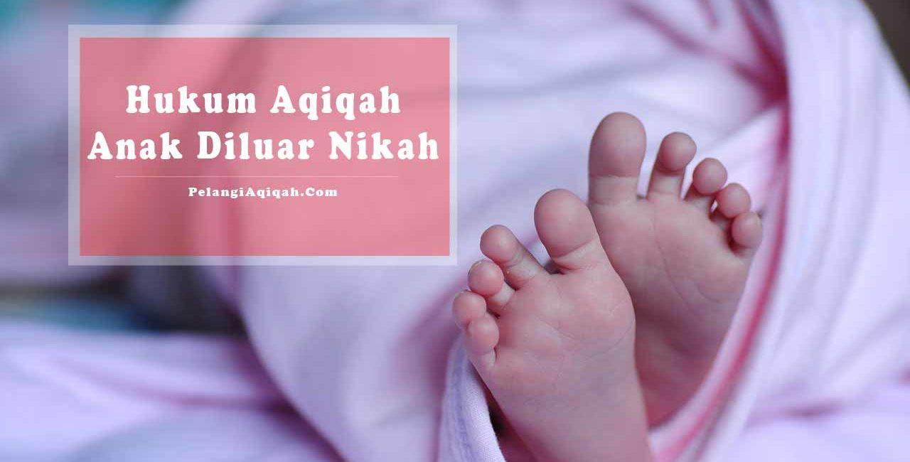 aqiqah anak diluar nikah